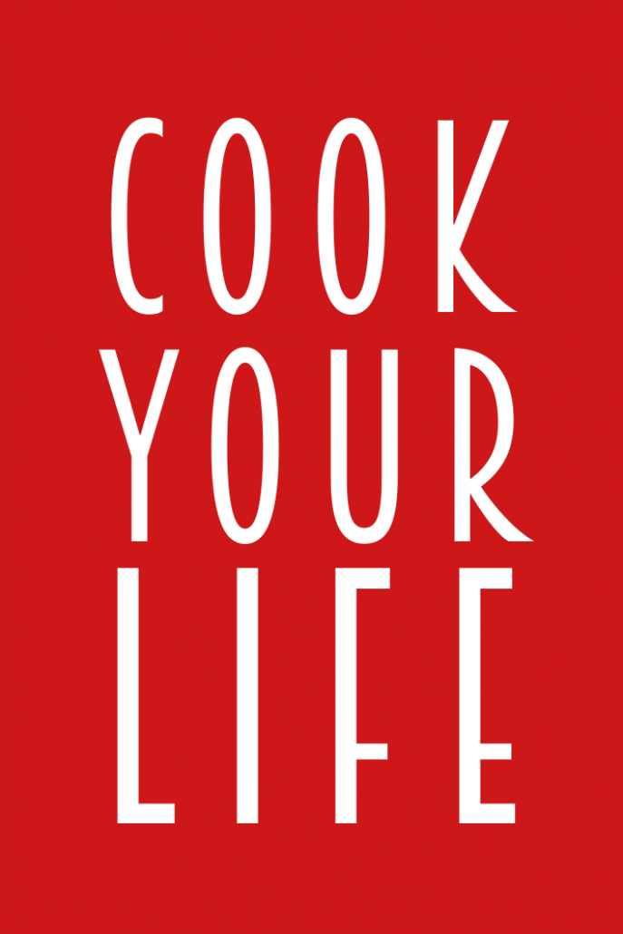 Cook Your Life